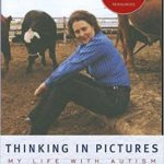 What I'm Reading: Thinking in Pictures, Expanded Edition: My Life with Autism